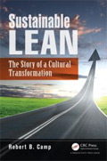 Sustainable Lean - The Story of a Cultural Transformation by Robert Camp